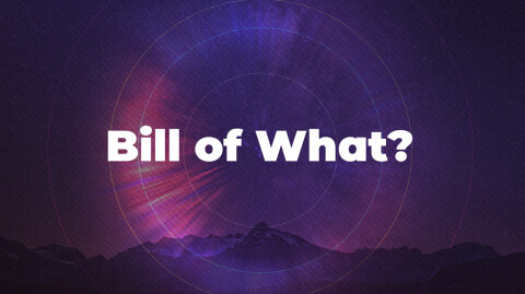 Bill of What?...
