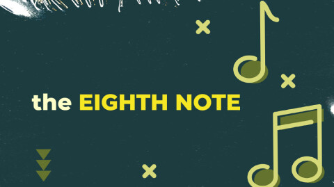 The Eighth Note…