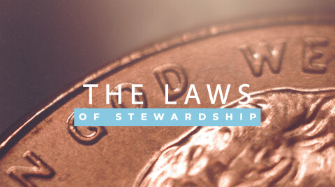 The Laws of Stewardship…
